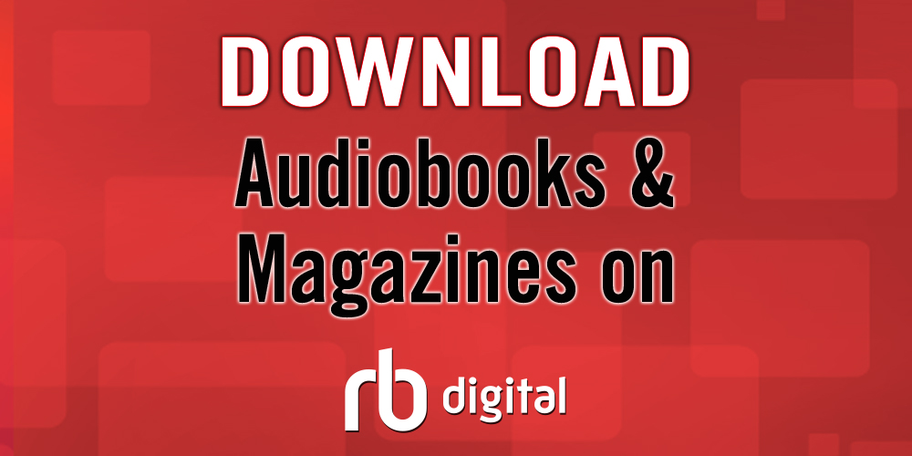 Download Audiobooks and Magazines on rb Digital